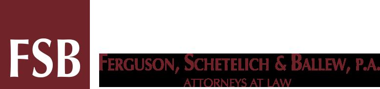 Ferguson, Schetelich,  Ballew, P.A.